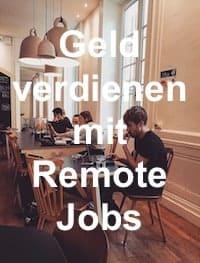 Geld verdienen mit Remote Jobs